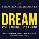 Dream – L'arte incontra i sogni   A occhi aperti oppure chiusi, di notte o di gi…