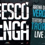 Francesco Renga – 27 maggio Verona, Arena