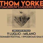 Thom Yorke – 9 luglio Milano, Ippodromo SNAI San Siro