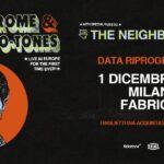 The Neighbourhood  Il concerto di The Neighbourhood previsto per il 21 novembre …